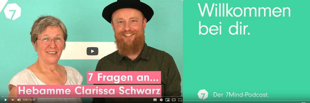7 Fragen an Hebamme Clarissa Schwarz … ein 7mind-podcast